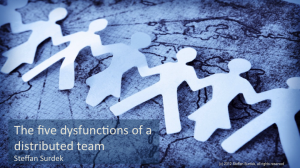 Five Dysfunctions of a distributed team - title slide